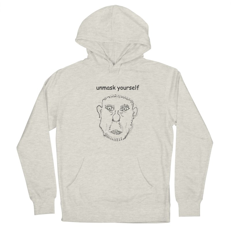 Unmask Yourself Women's French Terry Pullover Hoody by hotday's Artist Shop