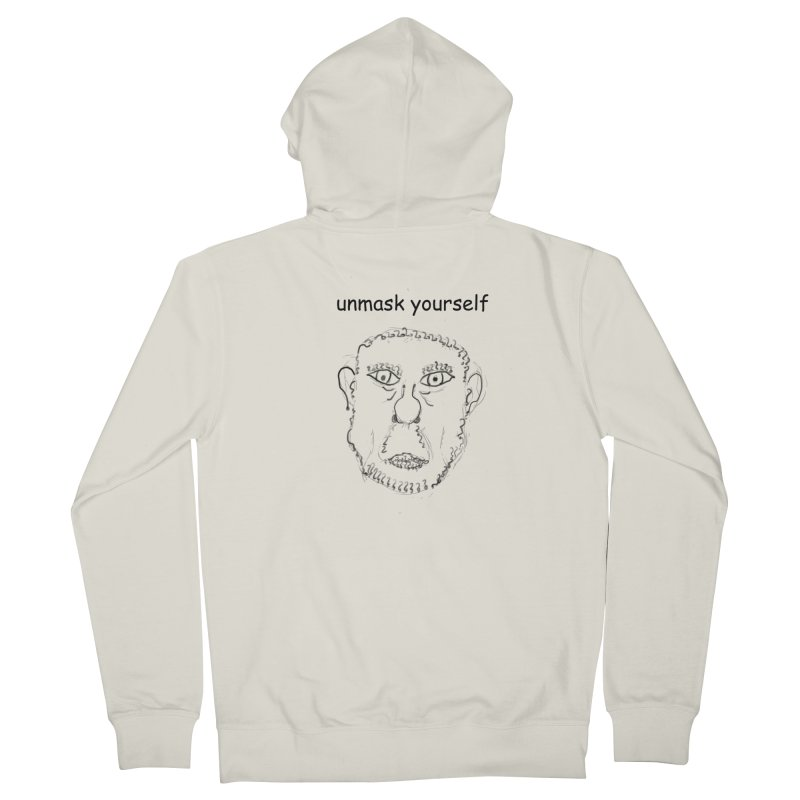 Unmask Yourself Women's French Terry Zip-Up Hoody by hotday's Artist Shop