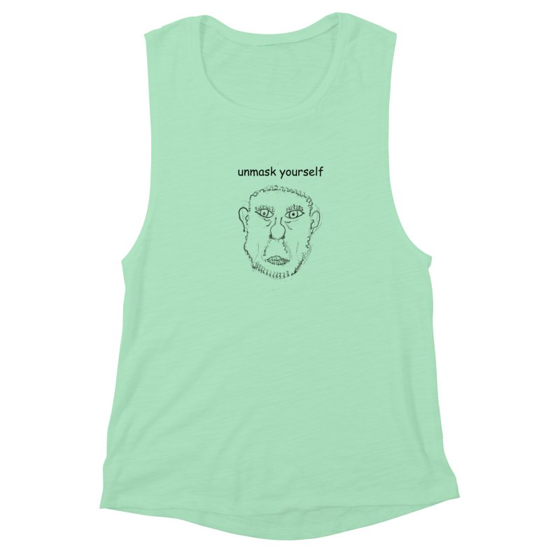 Unmask Yourself Women's Muscle Tank by hotday's Artist Shop
