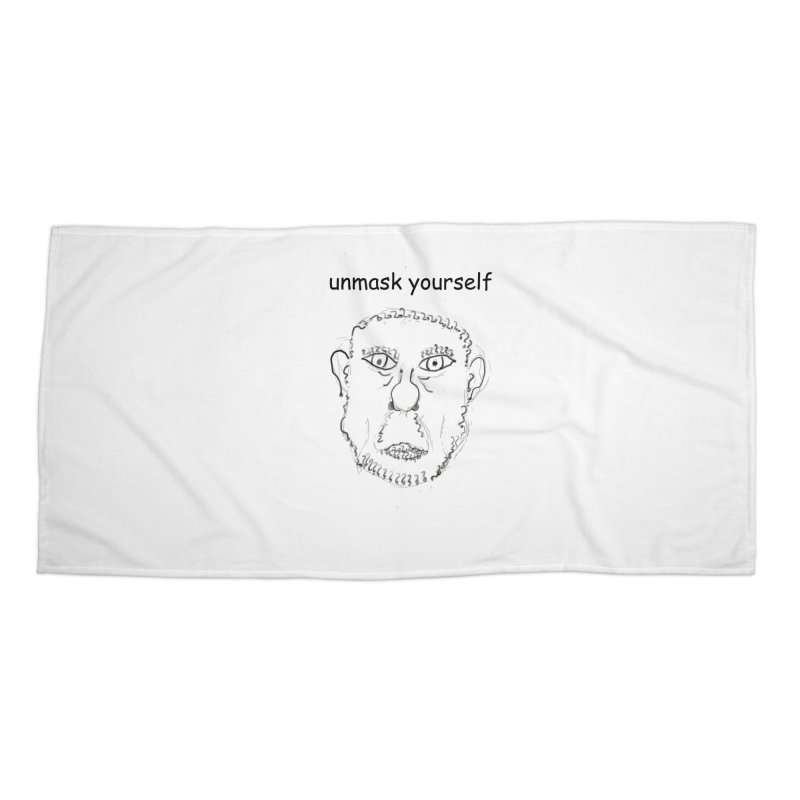 Unmask Yourself Accessories Beach Towel by hotday's Artist Shop