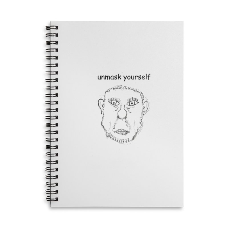 Unmask Yourself Accessories Lined Spiral Notebook by hotday's Artist Shop