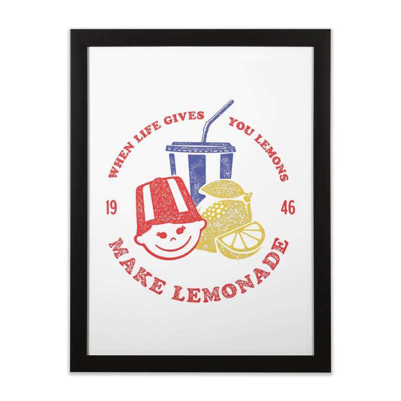 When Life Gives You Lemons Home Framed Fine Art Print by Hot Dog On A Stick's Artist Shop