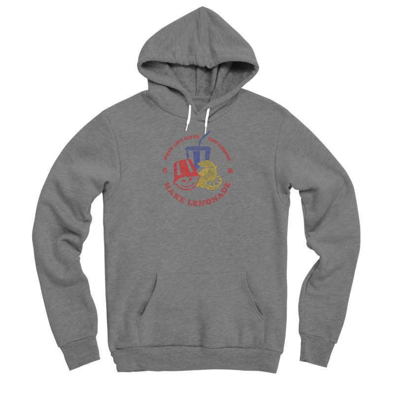 When Life Gives You Lemons Men's Sponge Fleece Pullover Hoody by Hot Dog On A Stick's Artist Shop