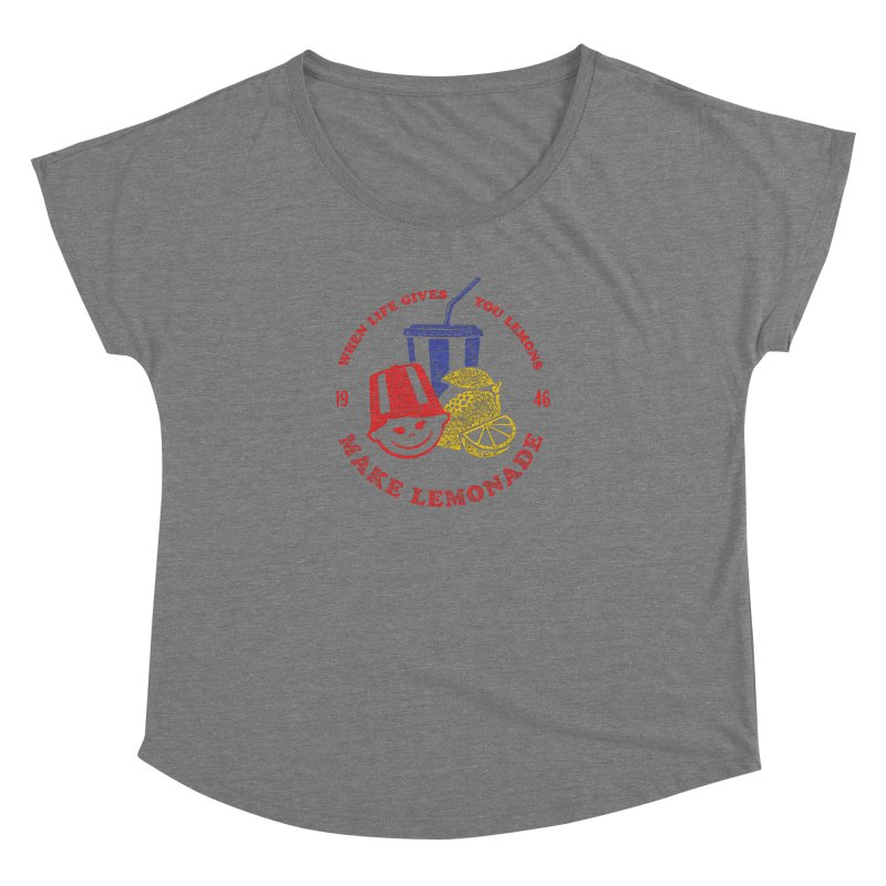 When Life Gives You Lemons Women's Dolman Scoop Neck by Hot Dog On A Stick's Artist Shop