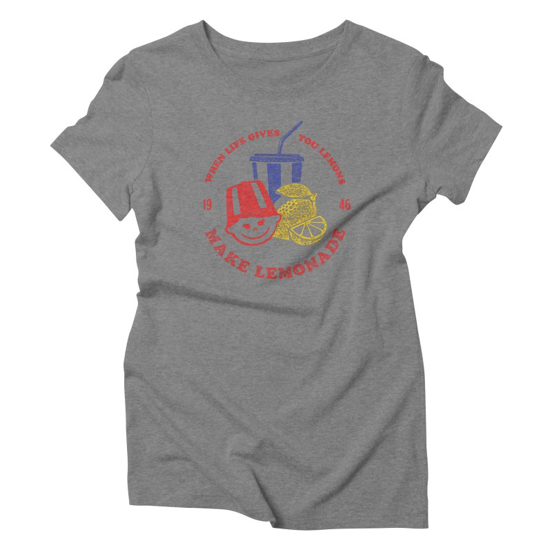 When Life Gives You Lemons Women's Triblend T-Shirt by Hot Dog On A Stick's Artist Shop
