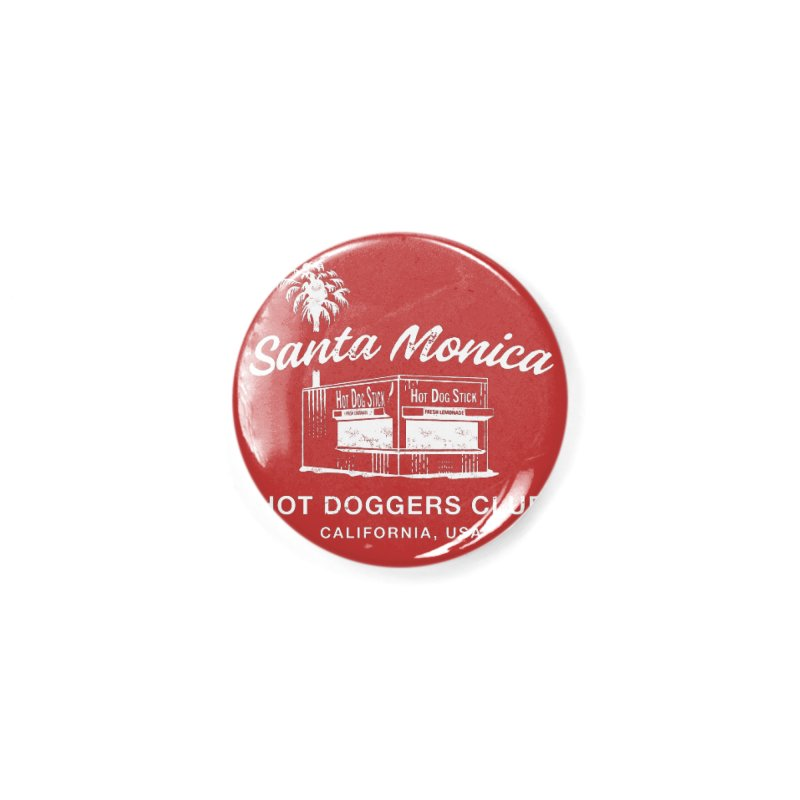 Santa Monica Accessories Button by Hot Dog On A Stick's Artist Shop