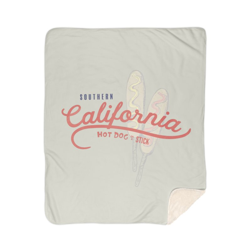 Southern California Home Sherpa Blanket Blanket by Hot Dog On A Stick's Artist Shop