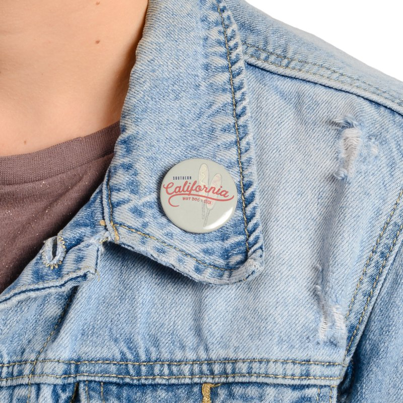 Southern California Accessories Button by Hot Dog On A Stick's Artist Shop
