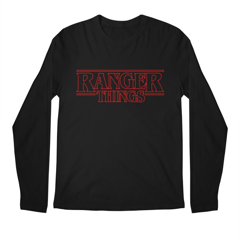 Ranger Things Men's Longsleeve T-Shirt by TEE's by HOTSNAKES