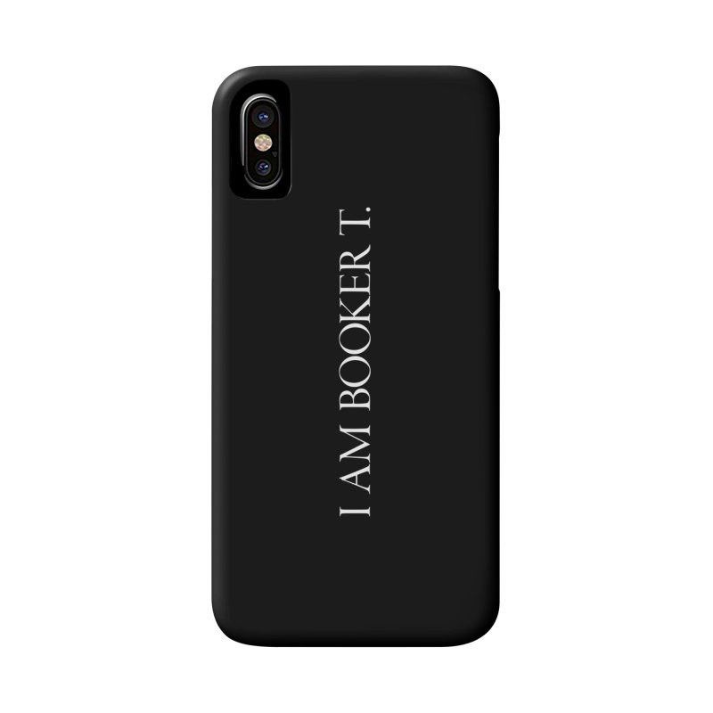 I am Booker T. Accessories Phone Case by TEE's by HOTSNAKES