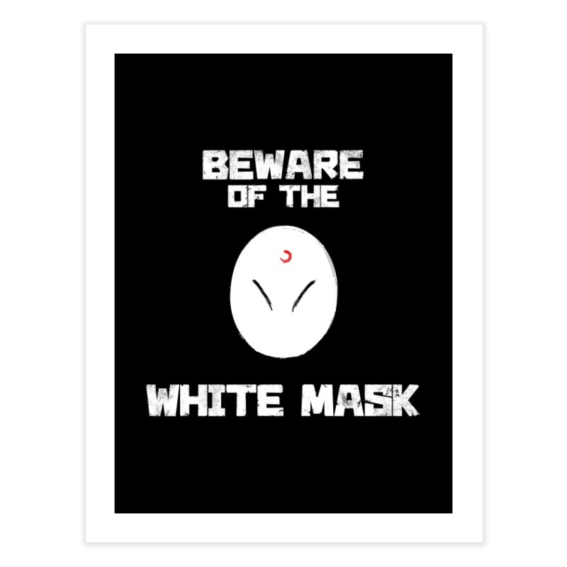 The White Mask Home Fine Art Print by Hound Picked Games
