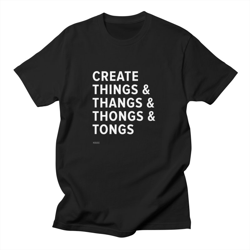 Create Things Men's T-Shirt by HouseMade