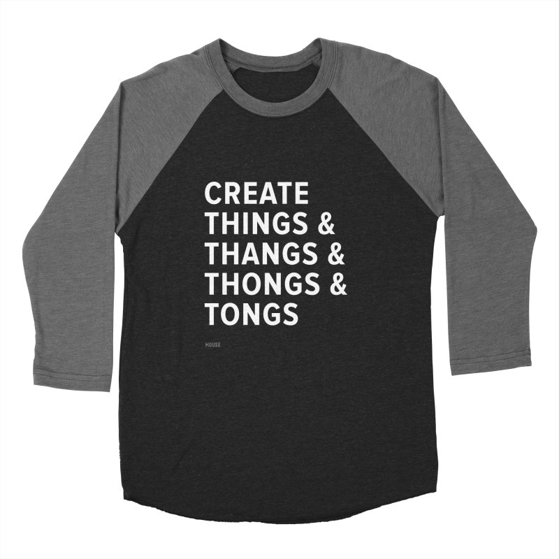 Create Things Men's Baseball Triblend T-Shirt by HouseMade