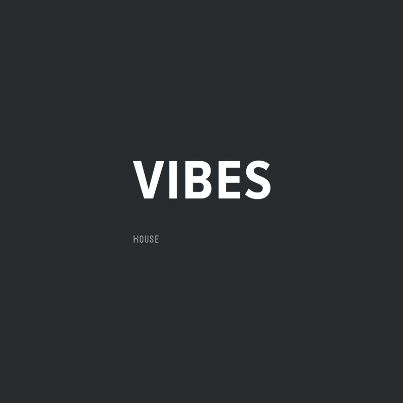 Vibes Men's Sweatshirt by HouseMade