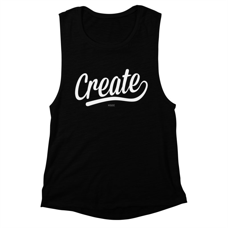Create Women's Muscle Tank by HouseMade