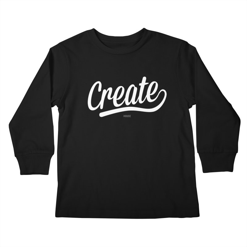 Create Kids Longsleeve T-Shirt by HouseMade