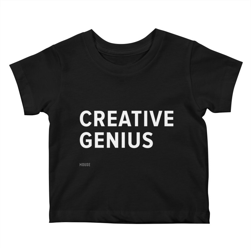 Creative Genius Kids Baby T-Shirt by HouseMade