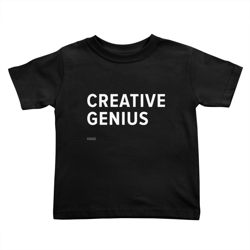 Creative Genius Kids Toddler T-Shirt by HouseMade