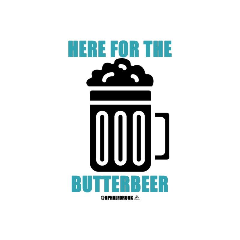 Here For The Butterbeer Men's T-Shirt by hphalfdrunk's Artist Shop