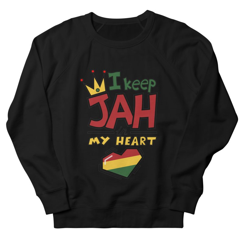 I keep Jah in my Heart Women's French Terry Sweatshirt by Hristo's Shop