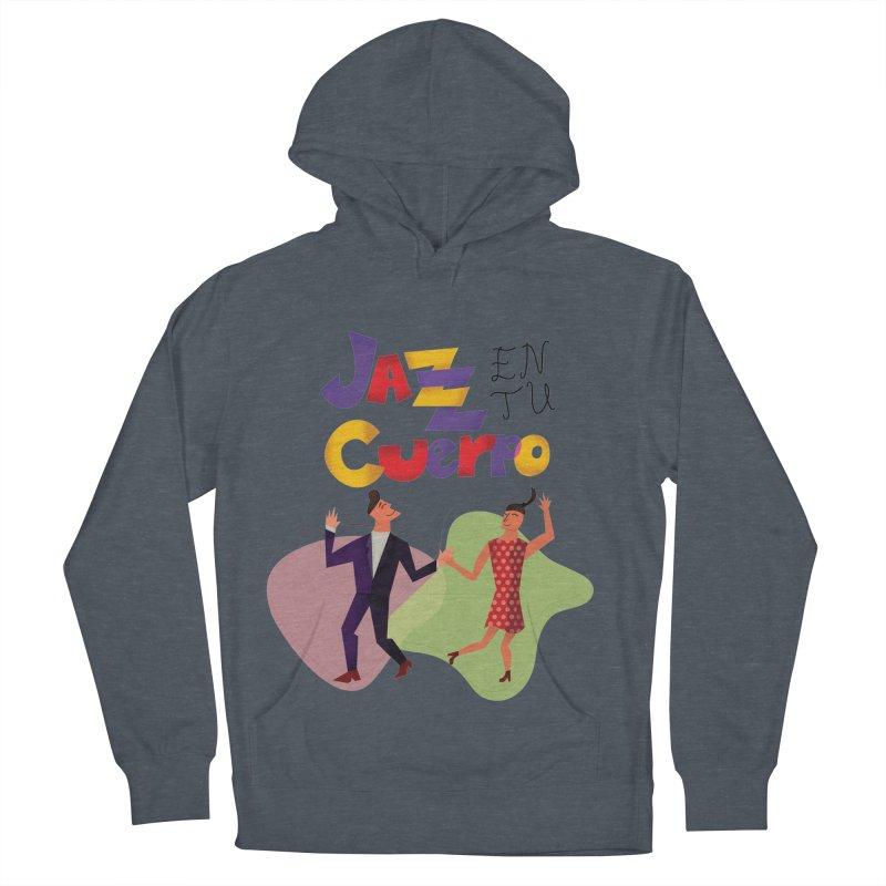 Jazz en tu cuerpo Women's Pullover Hoody by Hristo's Shop
