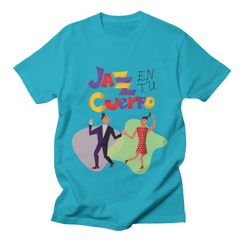Jazz en tu cuerpo Women's Regular Unisex T-Shirt by Hristo's Shop