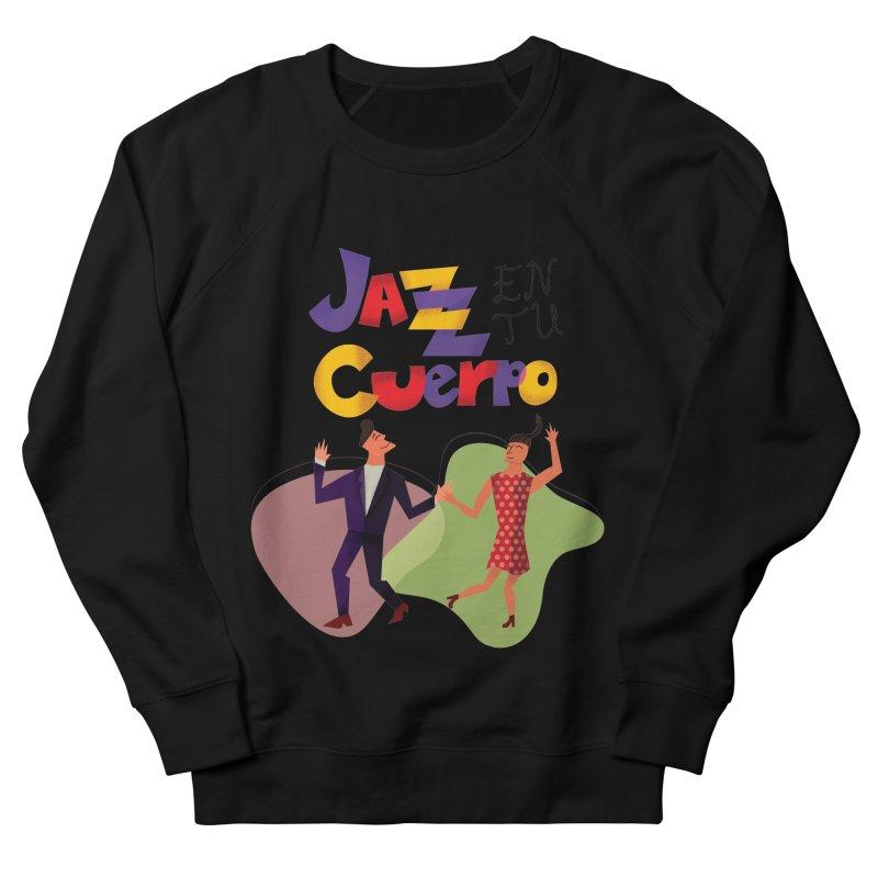 Jazz en tu cuerpo Women's French Terry Sweatshirt by Hristo's Shop