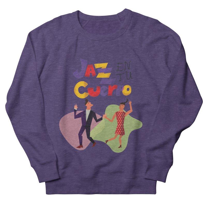 Jazz en tu cuerpo Men's French Terry Sweatshirt by Hristo's Shop