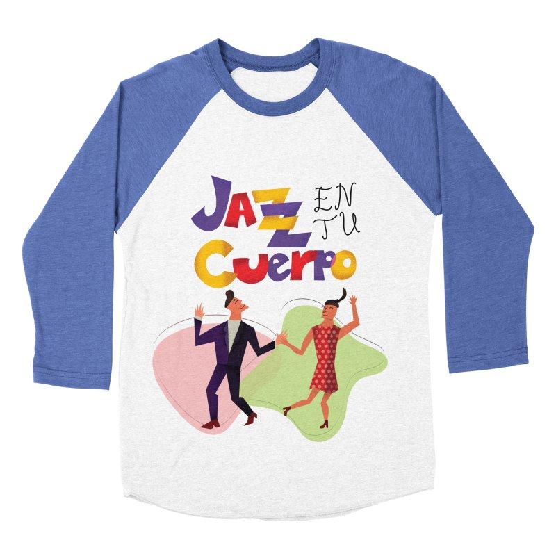 Jazz en tu cuerpo Men's Baseball Triblend T-Shirt by hristodonev's Artist Shop