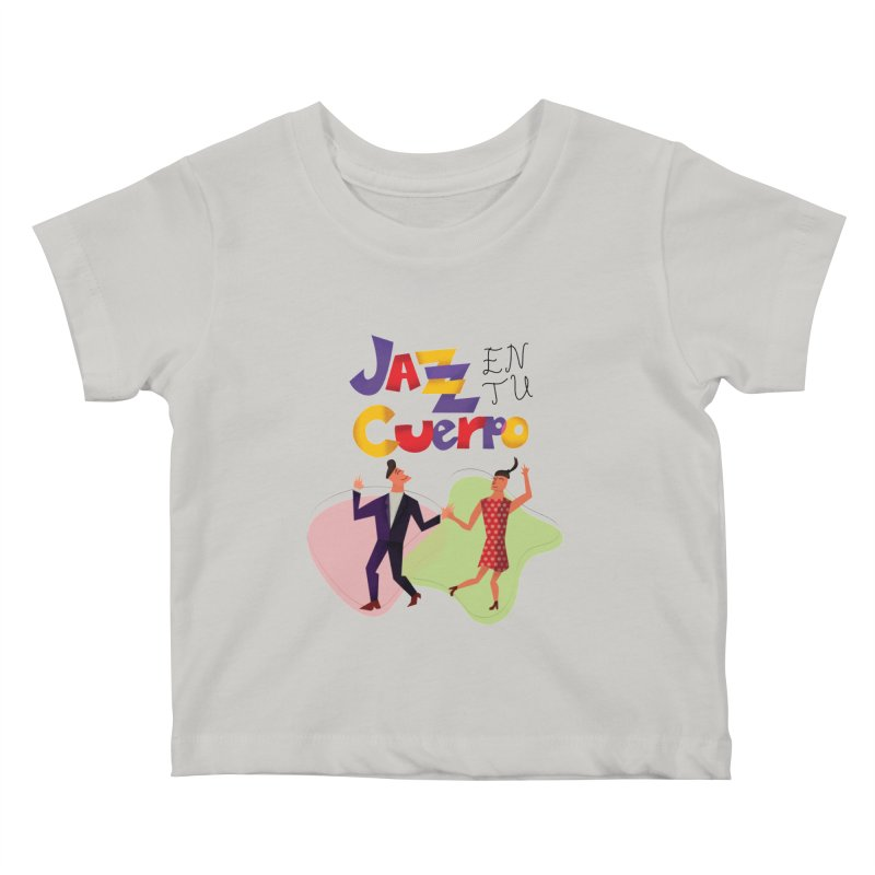 Jazz en tu cuerpo Kids Baby T-Shirt by hristodonev's Artist Shop