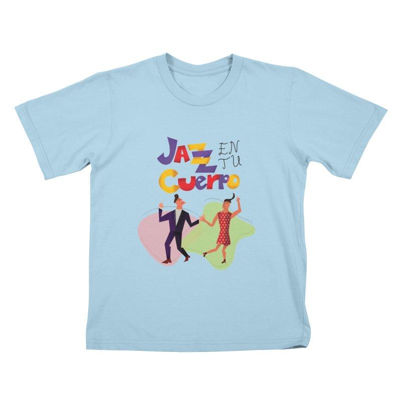Jazz en tu cuerpo Kids T-Shirt by Hristo's Shop