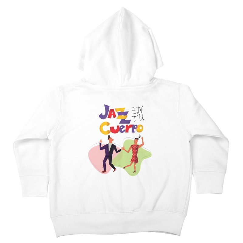 Jazz en tu cuerpo Kids Toddler Zip-Up Hoody by Hristo's Shop