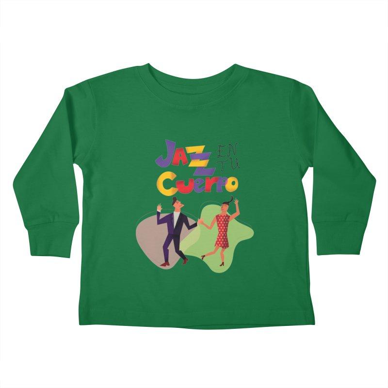 Jazz en tu cuerpo Kids Toddler Longsleeve T-Shirt by hristodonev's Artist Shop