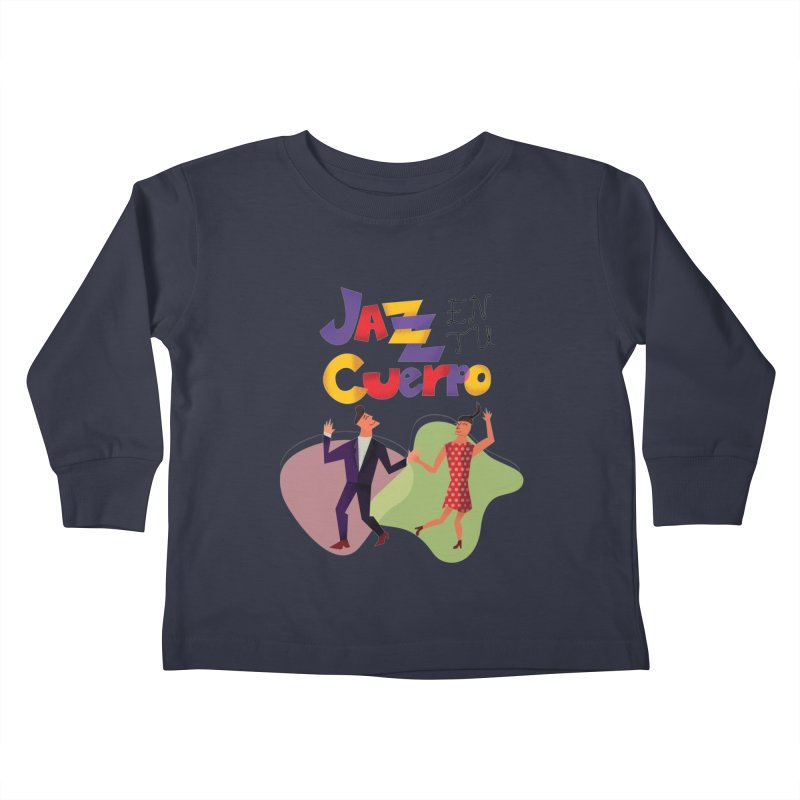 Jazz en tu cuerpo Kids Toddler Longsleeve T-Shirt by Hristo's Shop
