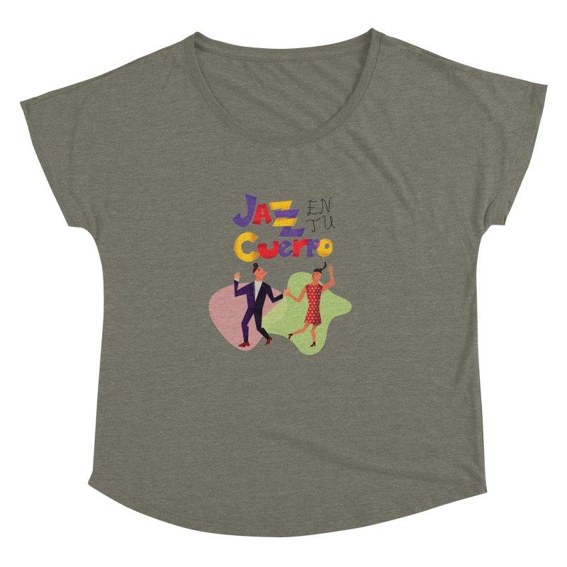Jazz en tu cuerpo Women's Dolman Scoop Neck by Hristo's Shop