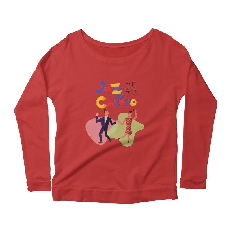 Jazz en tu cuerpo Women's Scoop Neck Longsleeve T-Shirt by Hristo's Shop