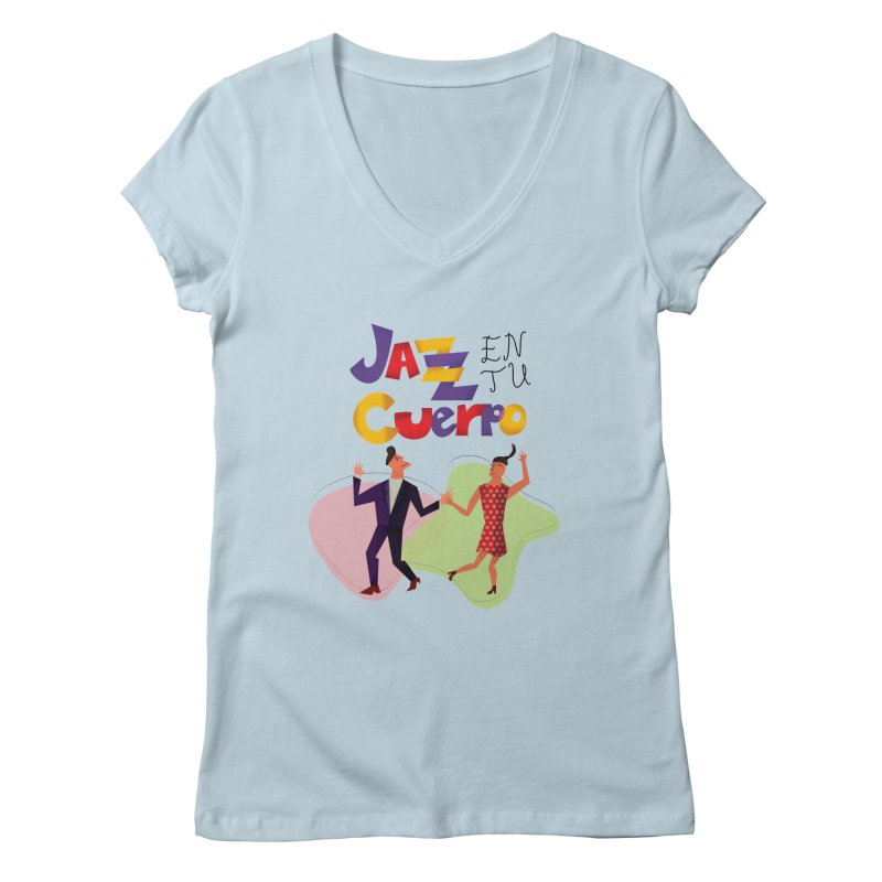 Jazz en tu cuerpo Women's Regular V-Neck by Hristo's Shop