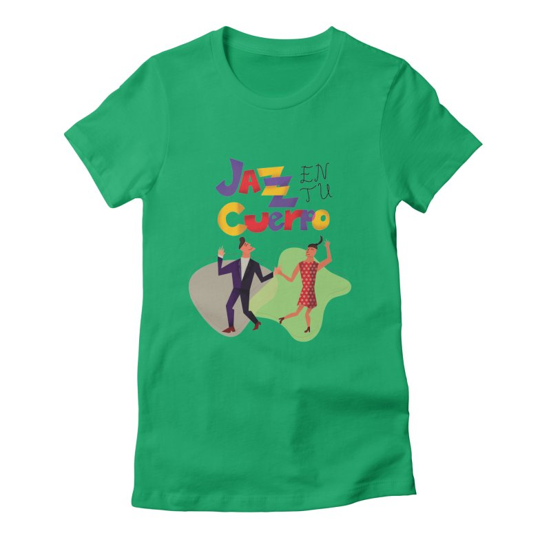 Jazz en tu cuerpo Women's Fitted T-Shirt by Hristo's Shop