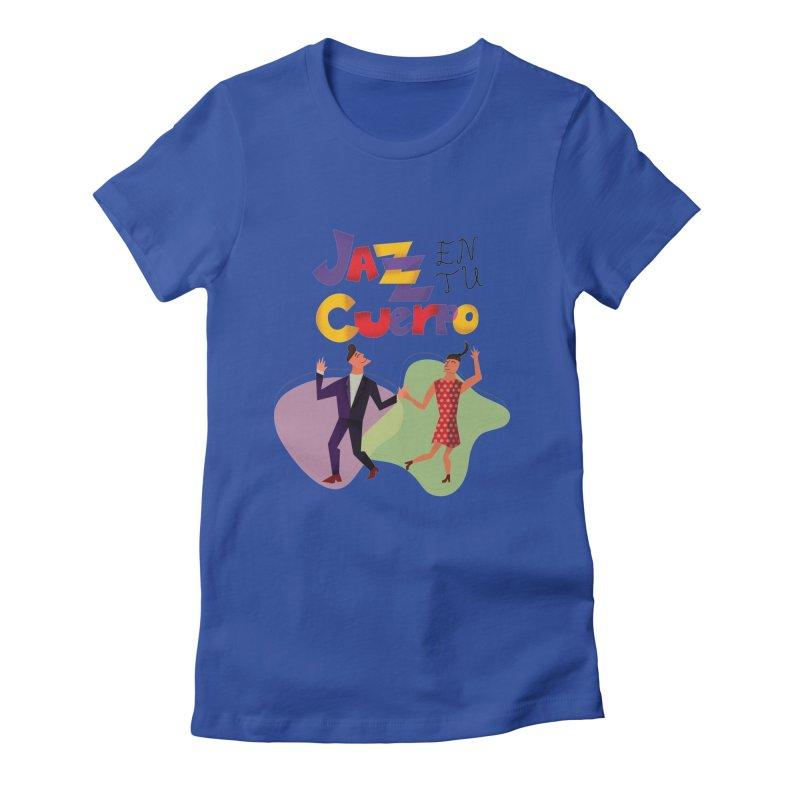 Jazz en tu cuerpo Women's Fitted T-Shirt by Hristo's Shop