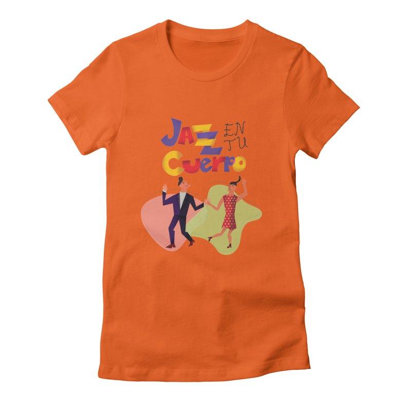 Jazz en tu cuerpo Women's Fitted T-Shirt by hristodonev's Artist Shop