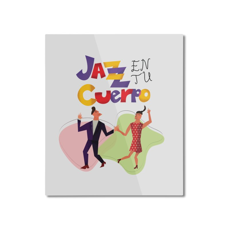 Jazz en tu cuerpo Home Mounted Aluminum Print by Hristo's Shop