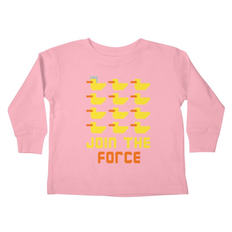 Join the duck force Kids Toddler Longsleeve T-Shirt by hristodonev's Artist Shop