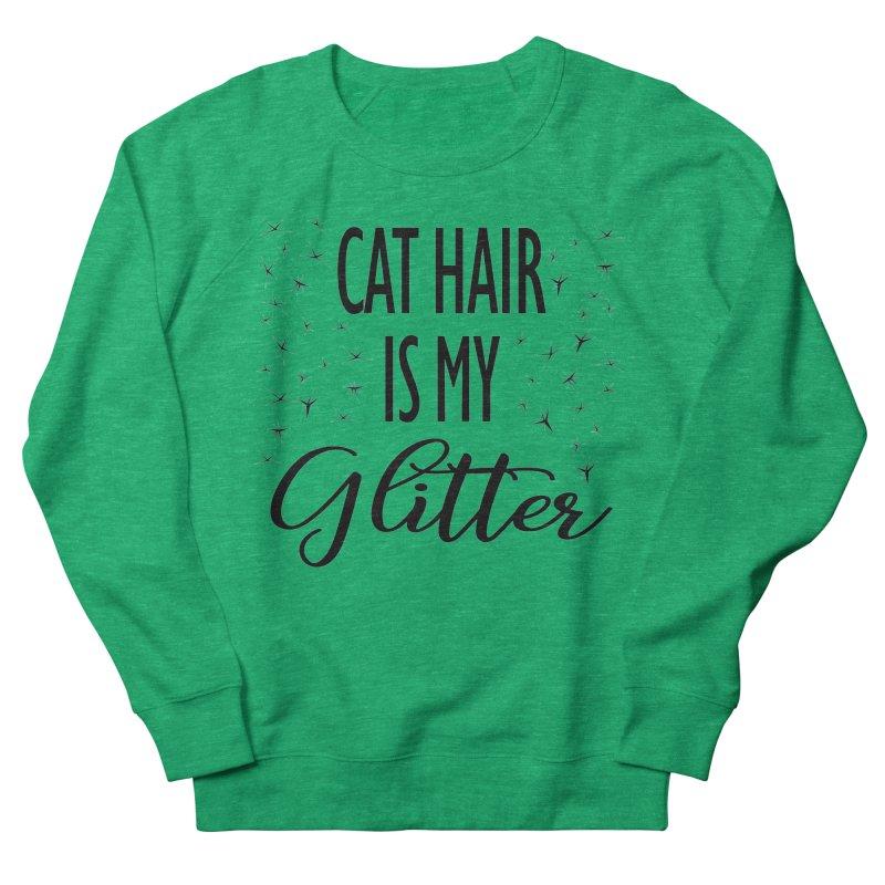 Cat Hair Is My Glitter (LG Design) Women's Sweatshirt by The Humane Society of the Black Hills