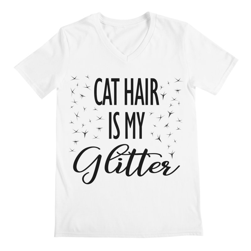 Cat Hair Is My Glitter (LG Design) Men's V-Neck by The Humane Society of the Black Hills