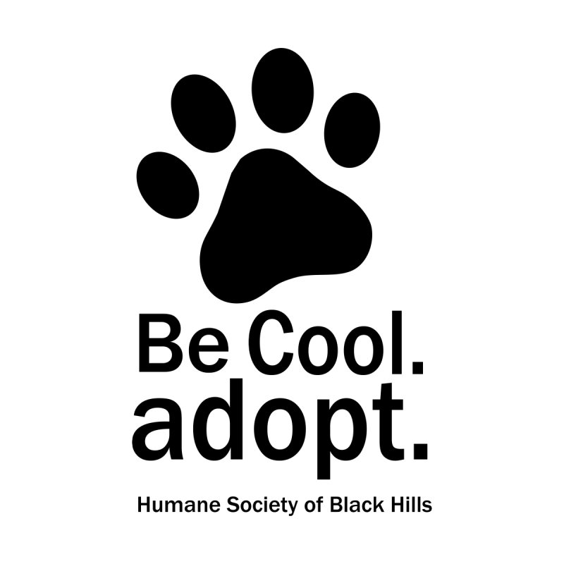 Be Cool. Adopt. Women's V-Neck by The Humane Society of the Black Hills