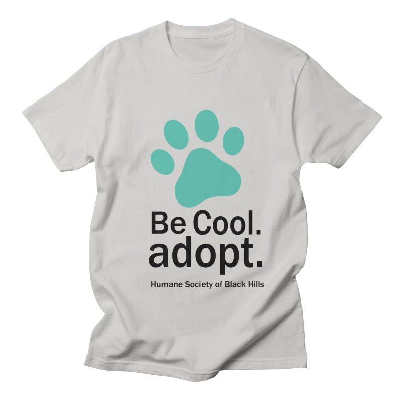Be Cool. Adopt - Aquamarine Men's T-Shirt by The Humane Society of the Black Hills