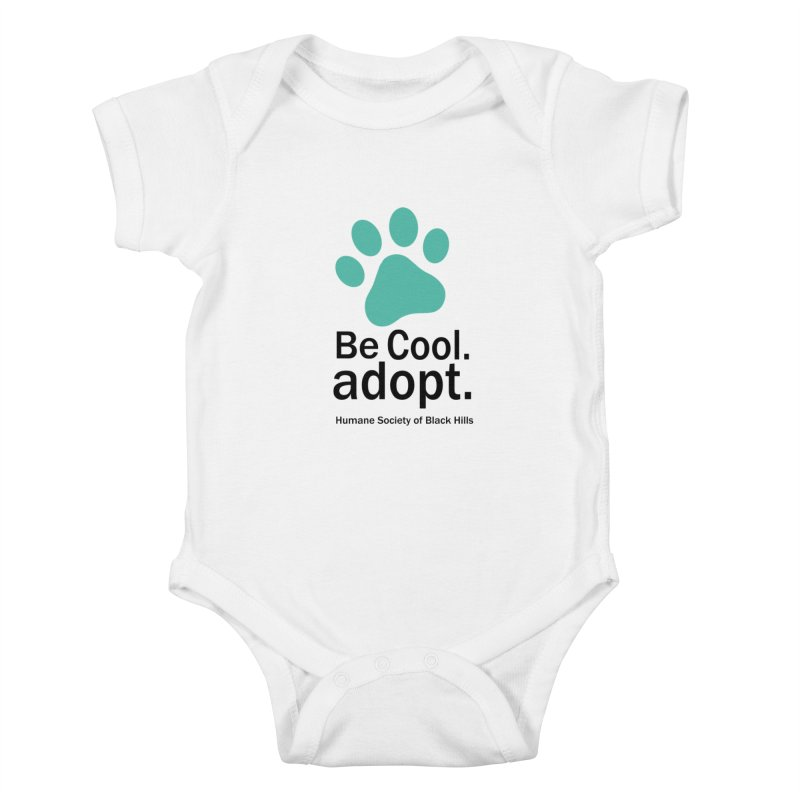 Be Cool. Adopt - Aquamarine Kids Baby Bodysuit by The Humane Society of the Black Hills
