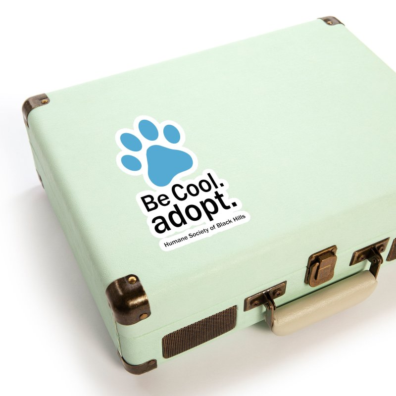 Be Cool. Adopt - Blue Accessories Sticker by The Humane Society of the Black Hills
