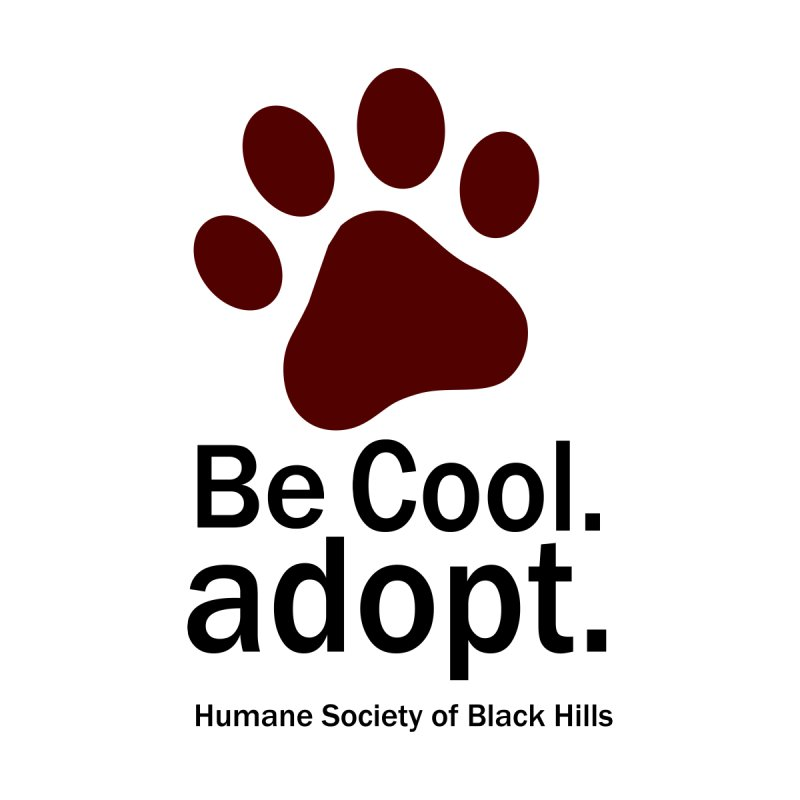 Be Cool. Adopt - Maroon Accessories Button by The Humane Society of the Black Hills