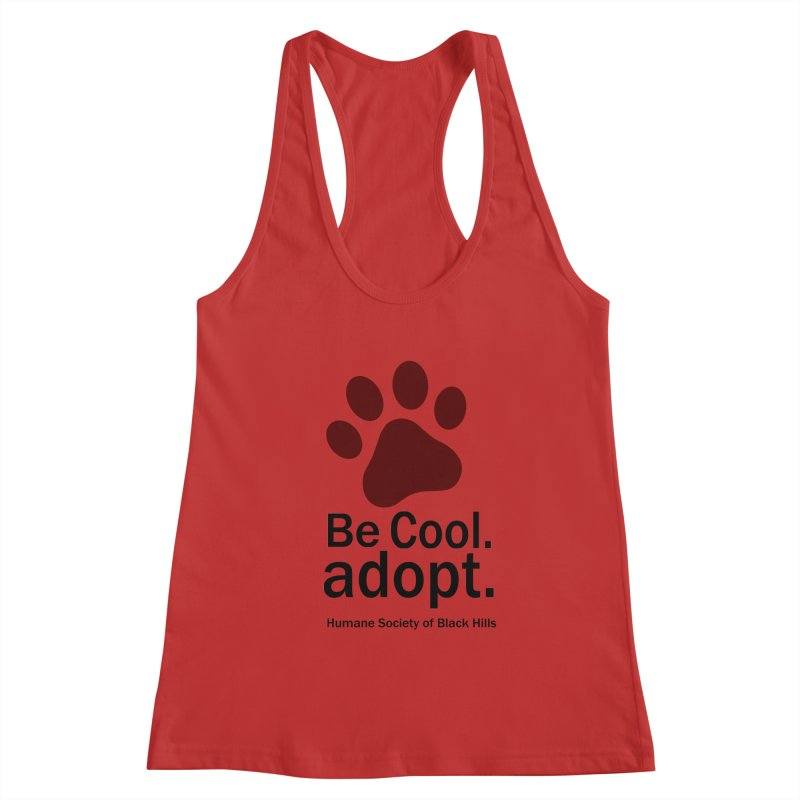 Be Cool. Adopt - Maroon Women's Tank by The Humane Society of the Black Hills